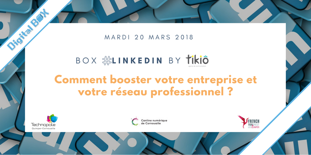 Digital Box LinkedIn - Quimper
