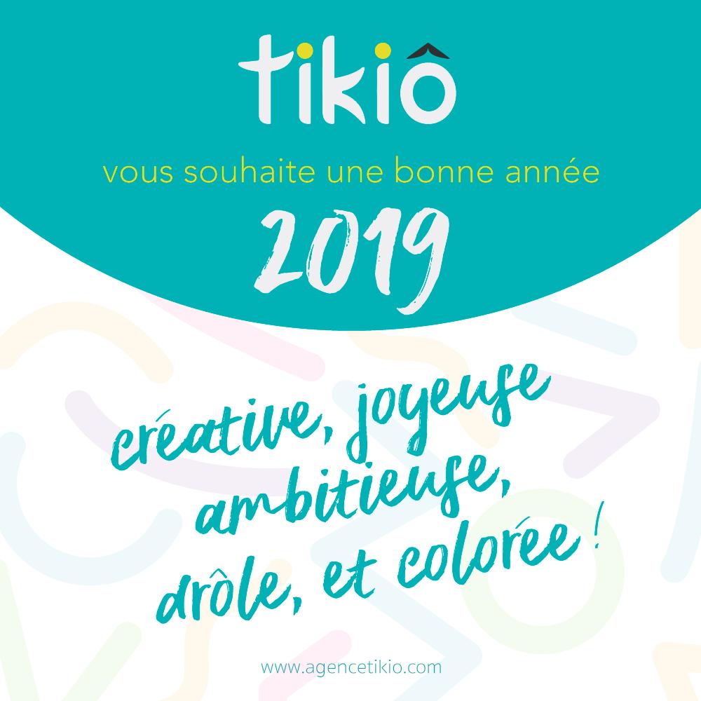 TIKIO- Meilleurs Voeux pour l'année 2019
